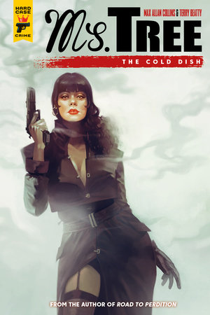 Ms. Tree: The Cold Dish by Max Allan Collins