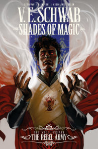 Shades of Magic: The Steel Prince Vol. 3: The Rebel Army