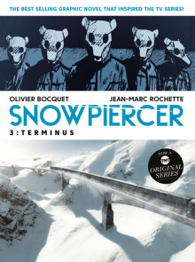 Snowpiercer Vol. 3: Terminus