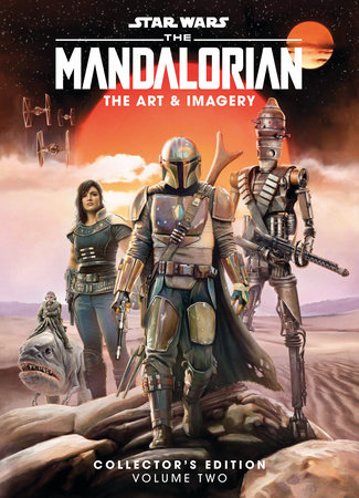Star Wars: The Mandalorian: The Art & Imagery Collector's Edition Vol. 2 by Titan