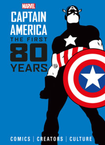 Marvel Comics: Captain America: The First 80 Years
