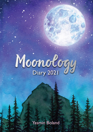 Moonology Diary 2021 by Yasmin Boland