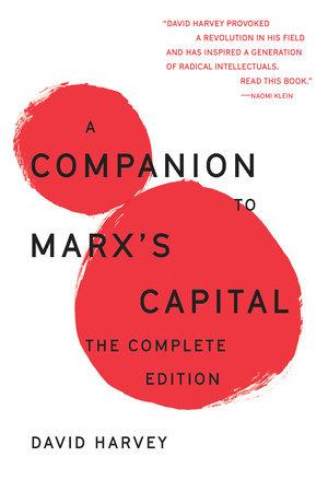 A Companion To Marx's Capital by David Harvey