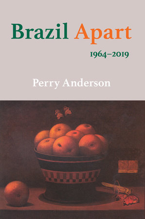 Brazil Apart by Perry Anderson