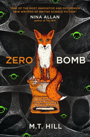 Zero Bomb by M.T Hill