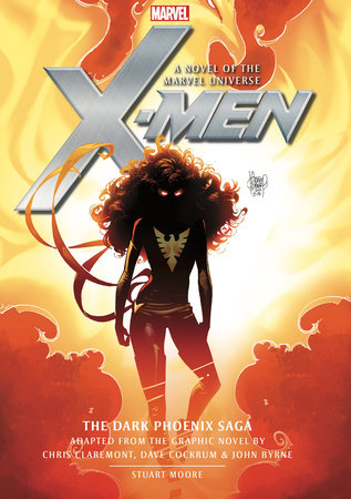 X-Men: The Dark Phoenix Saga by Stuart Moore