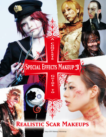 A Complete Guide to Special Effects Makeup 3 by Tokyo SFX Makeup Workshop