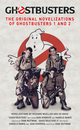 Ghostbusters - The Original Movie Novelizations Omnibus by Richard Mueller