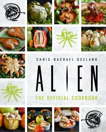 Alien Cookbook by Chris-Rachael Oseland