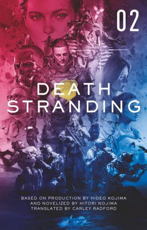 Death Stranding - Death Stranding: The Official Novelization – Volume 2 by Kenji Yano