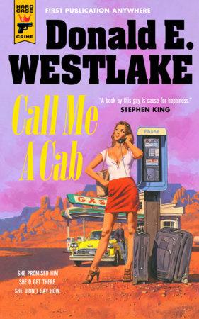 Call Me A Cab by Donald E. Westlake