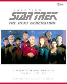 Creating Star Trek The Next Generation
