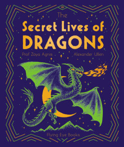 The Secret Lives of Dragons