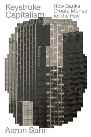 Keystroke Capitalism by Aaron Sahr