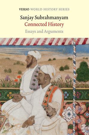 Connected History by Sanjay Subrahmanyam