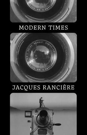 Modern Times by Jacques Ranciere