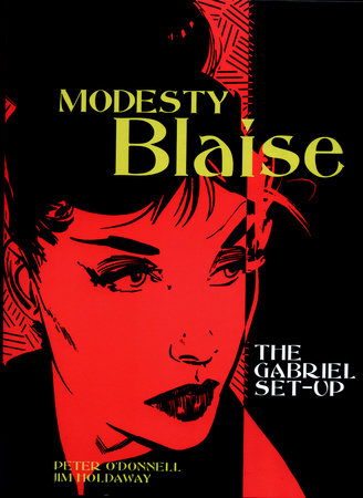 Modesty Blaise: The Gabriel Set-Up by Peter O'Donnell; Illustrated by Jim Holdaway