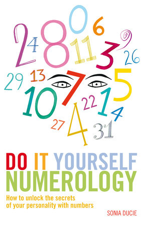 Do It Yourself Numerology by Sonia Ducie