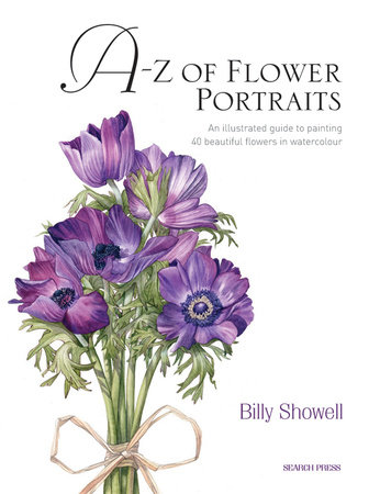 A-Z of Flower Portraits by Billy Showell