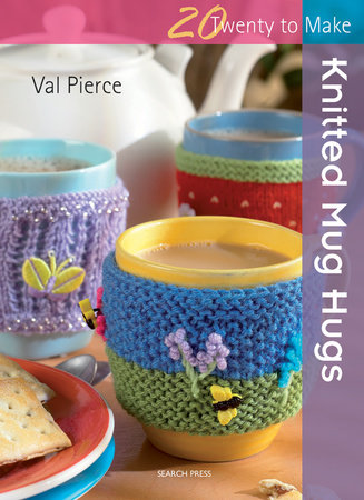 Knitted Mug Hugs by Val Pierce