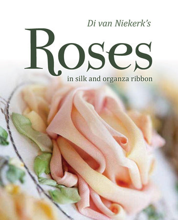 Di van Niekerk's Roses in Silk and Organza Ribbon by Di Van Niekerk