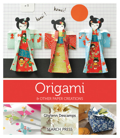 Origami by Marie Claire Idees and Ghylenn Descamps