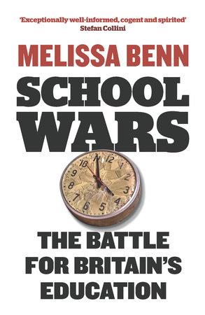 School Wars by Melissa Benn