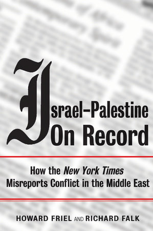 Israel-Palestine on Record by Richard Falk and Howard Friel