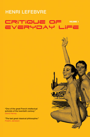 Critique of Everyday Life, Vol. 1 by Henri Lefebvre