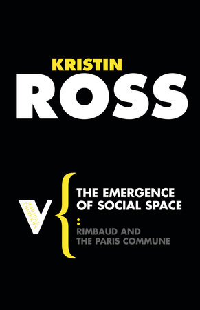 The Emergence of Social Space by Kristin Ross