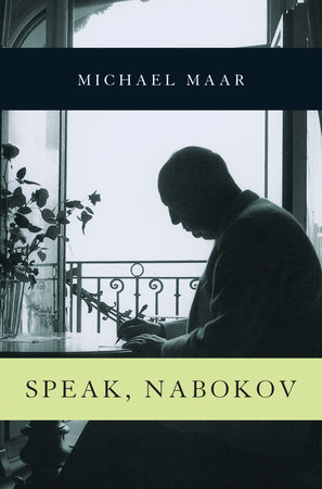 Speak, Nabokov by Michael Maar