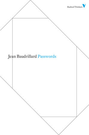 Passwords by Jean Baudrillard