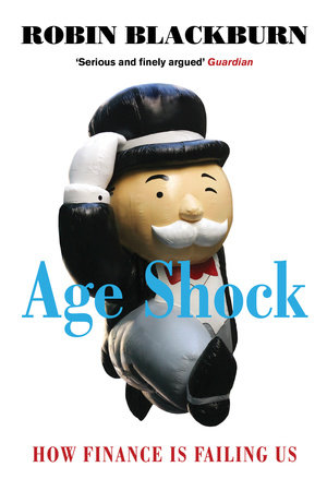 Age Shock by Robin Blackburn