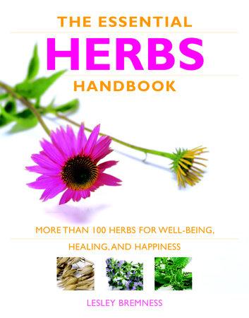 Essential Herbs Handbook by Lesley Bremness