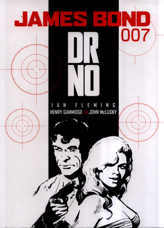 James Bond: Dr. No by Ian Fleming, Peter O'Donnell and Henry Gammidge