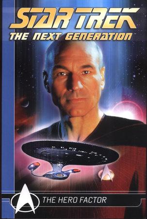 Star Trek The Next Generation Comics Classics: The Hero Factor by Michael Jan Friedman