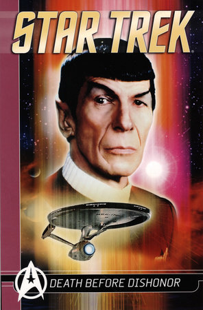Star Trek Comics Classics: Death Before Dishonor by Peter David