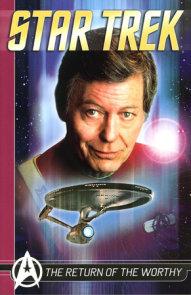 Star Trek Comics Classics: The Return Of The Worthy