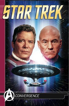 Star Trek Comics Classics : Convergence by Michael Jan Friedman and Howard Weinstein