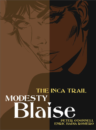 Modesty Blaise: The Inca Trail by Peter O'Donnell