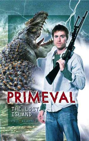 Primeval: The Lost Island by Paul Kearney