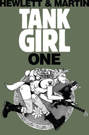 Tank Girl 1 (Remastered Edition) by Alan C Martin
