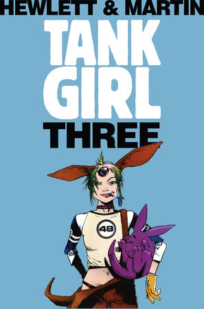 Tank Girl 3 (Remastered Edition) by Alan C Martin
