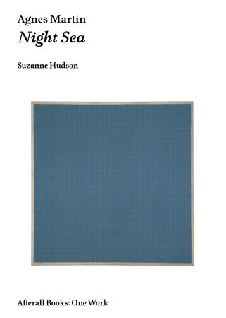 Agnes Martin by Suzanne P. Hudson