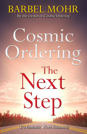 Cosmic Ordering: The Next Step by Barbel Mohr