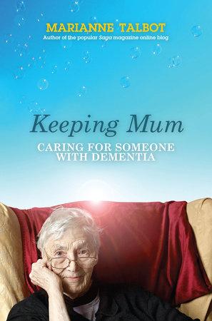 Keeping Mum by Marianne Talbot