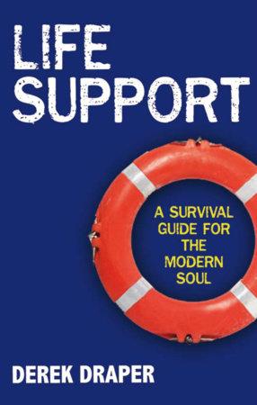 Life Support by Derek Draper