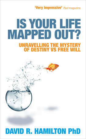 Is Your Life Mapped Out? by David Hamilton