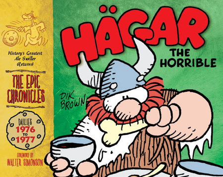 Hagar the Horrible: The Epic Chronicles: The Dailies 1976-1977 by Dik Browne