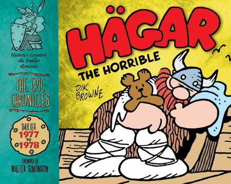 Hagar the Horrible: The Epic Chronicles: Dailies 1977-1978 by Dik Browne